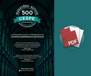 500 Questões comentadas em PDF - Estilo CESPE