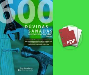 600 Dúvidas Sanadas de Direito Previdenciário