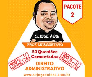 Curso Direito Administrativo - 50 questões comentadas em pdf - Pacote 2