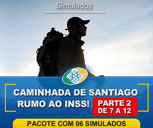 Caminhada de Santiago Rumo ao INSS Pacote com 6 Parte II